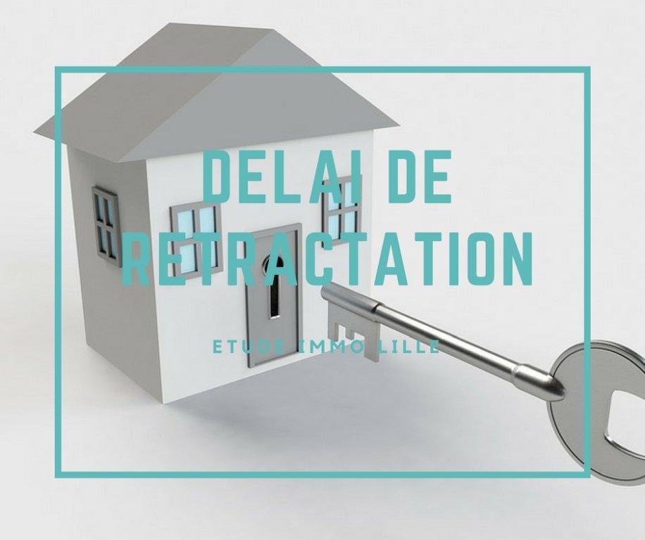 Le Delai De Retractation Agence Immobiliere Etude Immo Lille